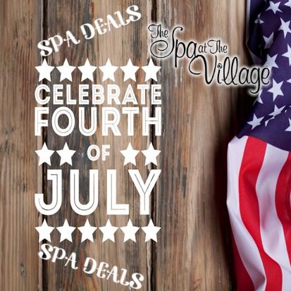 4th Of July Spa Deals At Spa At The Village